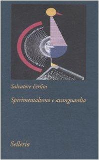 9788838922756: Sperimentalismo e avanguardia