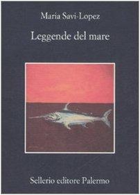 Leggende del mare: Maria Savi-Lopez