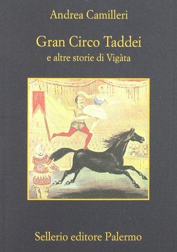 9788838925467: Gran circo Taddei e altre storie di Vigàta