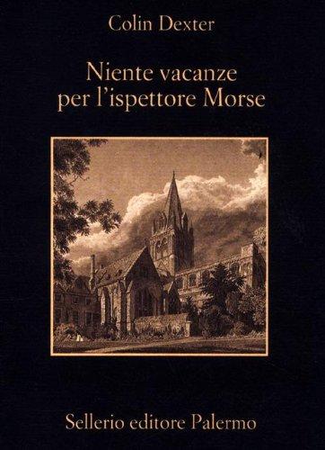 9788838927522: Niente vacanze per l'ispettore Morse (La memoria)
