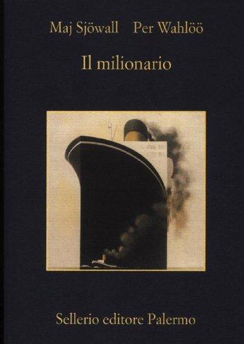 Il milionario: Sjöwall, Maj, Wahlöö,