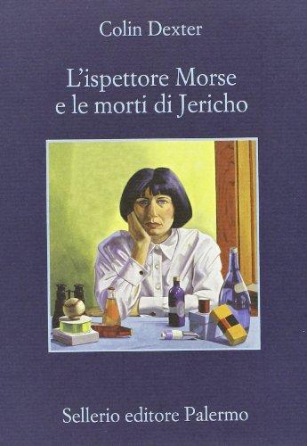 L'ispettore Morse e le morti di Jericho (8838930201) by Colin Dexter
