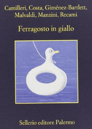 9788838930744: Ferragosto in giallo (La memoria)