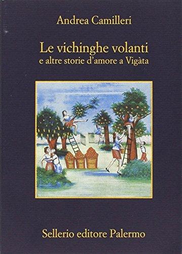 9788838934179: Le vichinghe volanti e altre storie d'amore a Vigàta