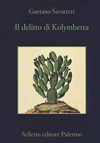 9788838938559: Il delitto di Kolymbetra