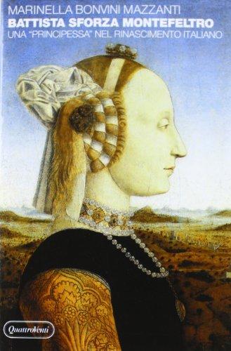 9788839202604: Battista Sforza Montefeltro: Una