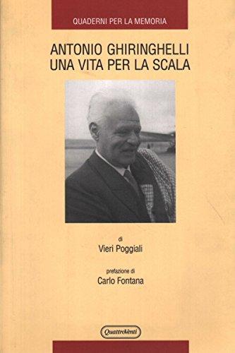 9788839206848: Antonio Ghiringhelli una vita per la Scala