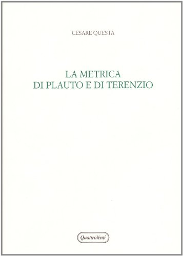 9788839207944: La metrica di Plauto e di Terenzio