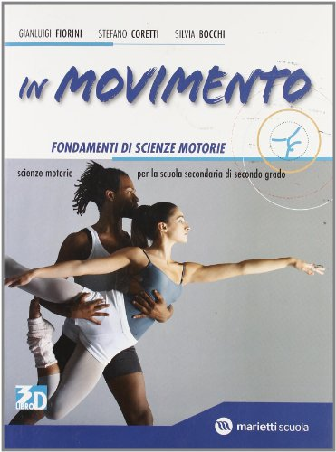 9788839302137: IN MOVIMENTO FONDAMENTI +LD