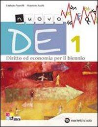 9788839302175: Nuovo DE. Diritto ed economia. Con espansione online. Per il biennio delle Scuole superiori: NUOVO DE 1