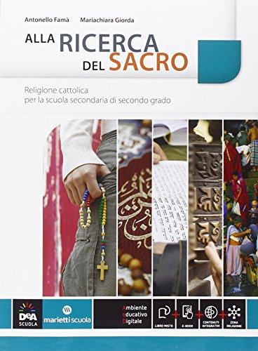 9788839302748: Alla ricerca del sacro. Per le Scuole superiori. Con e-book. Con espansione online
