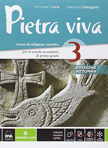 9788839302885: Pietra viva. Ediz. azzurra. Per la Scuola media. Con e-book. Con espansione online: 3