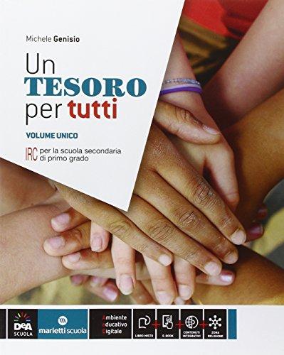 9788839303196: Un tesoro per tutti. Vol. unico. Per la Scuola media. Con e-book. Con espansione online