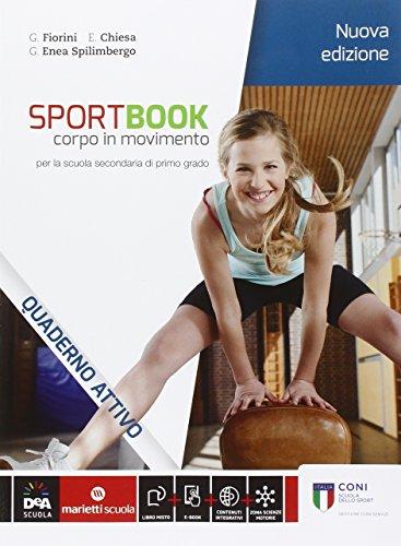 9788839303271: Sportbook. Corpo in movimento. Quaderno. Per le Scuole superiori. Con e-book