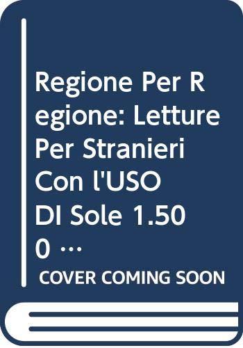 Regione per regione. Letture con l'uso di: M. Cristina Peccianti