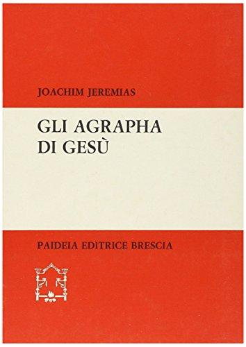 9788839402097: Gli agrapha di Gesù (Biblioteca di cultura religiosa)