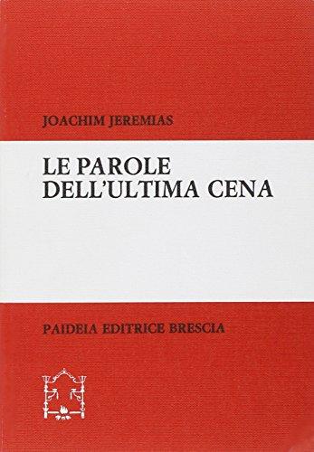 Le parole dell'Ultima cena (9788839402202) by Joachim Jeremias