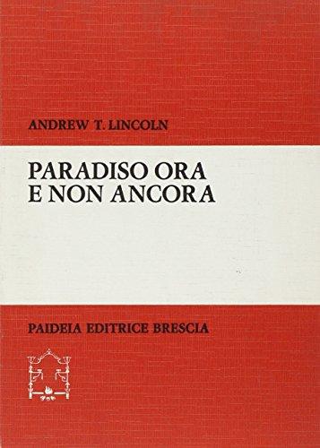 Paradiso ora e non ancora. Cielo e prospettiva escatologica nel pensiero di Paolo (8839402446) by [???]