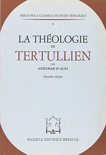 9788839402462: La théologie de Tertullien (Biblioteca classica di studi teologici)