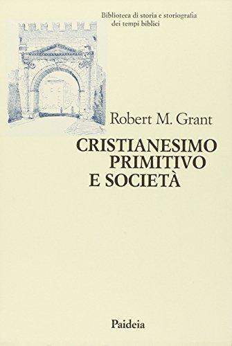 9788839403902: Cristianesimo primitivo e società