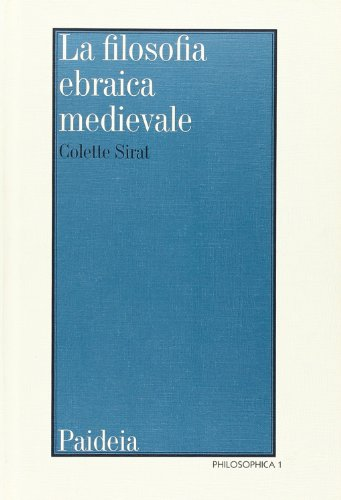 9788839404381: La filosofia ebraica medievale secondo i testi editi e inediti