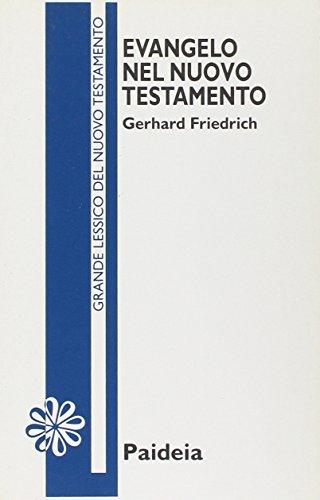 9788839404909: Evangelo nel Nuovo Testamento