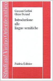 9788839405067: Introduzione alle lingue semitiche (Studi sul Vicino Oriente antico)