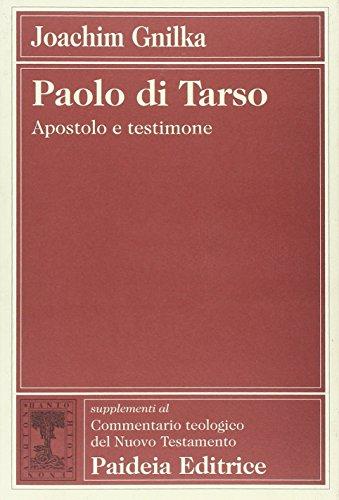 9788839405586: Paolo di Tarso. Apostolo e testimone (Suppl. Comm. teol. del Nuovo Testamento)