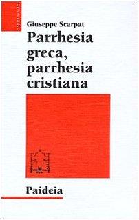 9788839406231: Parrhesia greca, parrhesia cristiana