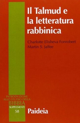 Il Talmud e la letteratura rabbinica: Charlotte Elisheva Fonrobert;