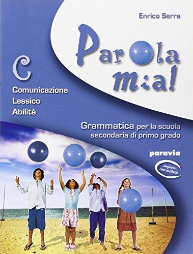 9788839500458: Parola mia! Comunicazione, lessico, abilità. Per la Scuola media. Con espansione online