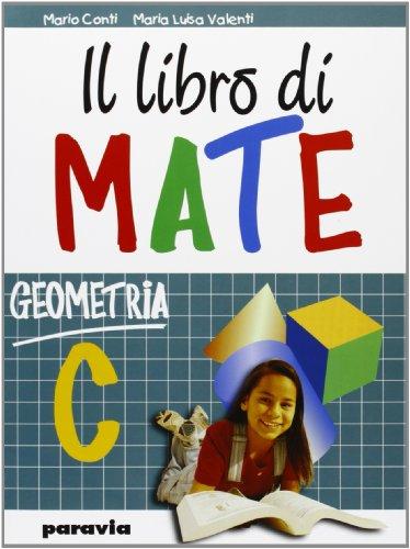 9788839501516: Il libro di mate. Geometria. Per la Scuola media: 3