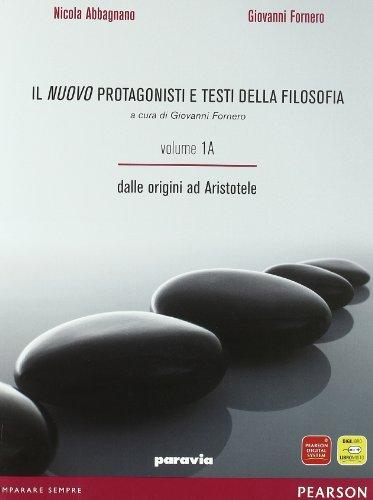9788839510112: Il nuovo protagonisti e testi della filosofia. Vol. 1A-1B: Dalle origini alla scolastica. Per le Scuole superiori