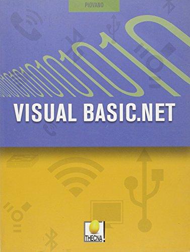 9788839516749: Visual Basic.net. Per gli Ist. tecnici. Con espansione online