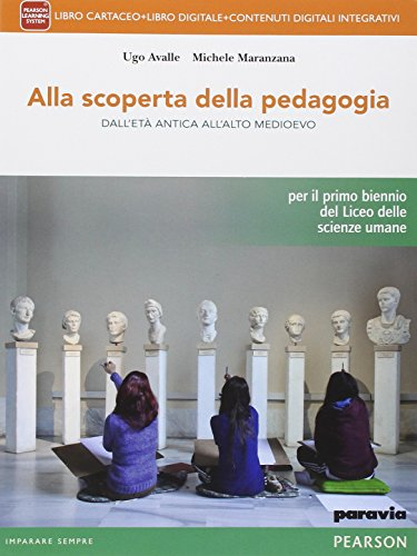 9788839519245: Alla scoperta della pedagogia. Per le Scuole superiori. Con e-book. Con espansione online