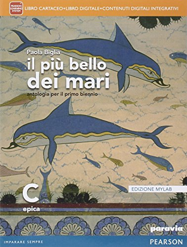 9788839522603: Il più bello dei mari. Vol. C. Didatsore. Ediz. mylab. Per le Scuole superiori. Con e-book. Con espansione online (Vol. 3)