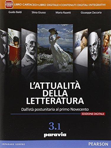 9788839524409: Attualità della letteratura. Vol. 3/1. Per le Scuole superiori. Con e-book. Con espansione online