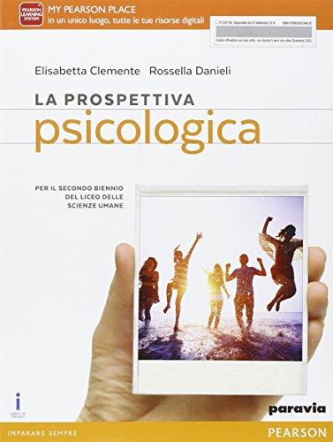 9788839524461: La prospettiva psicologia. Per le Scuole superiori. Con e-book. Con espansione online