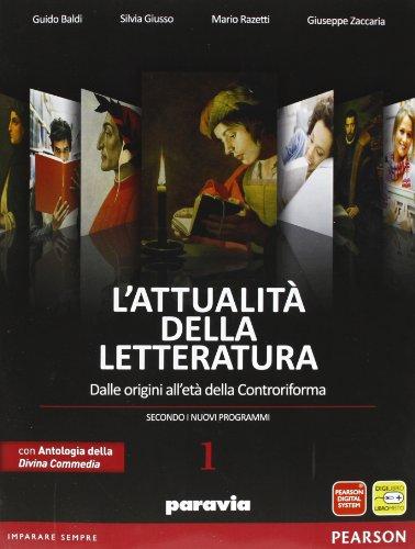 9788839526359: Attualità della letteratura. Con Divina Commedia-Laboratorio competenze. Per le Scuole superiori. Con espansione online: 1