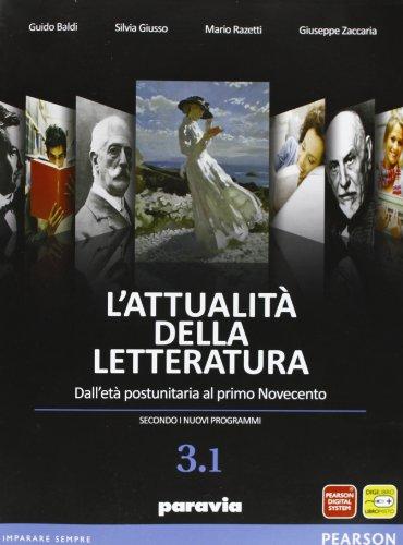 9788839526373: Attualità della letteratura. Vol. 3A. Per le Scuole superiori. Con espansione online