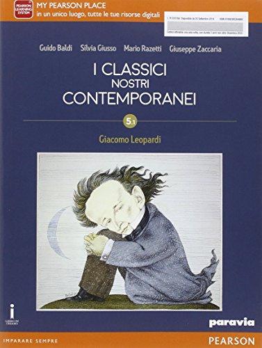 9788839526496: Classici nostri contemporanei. Ediz. 5/1. Con Leopardi. Per le Scuole superiori. Con e-book. Con espansione online