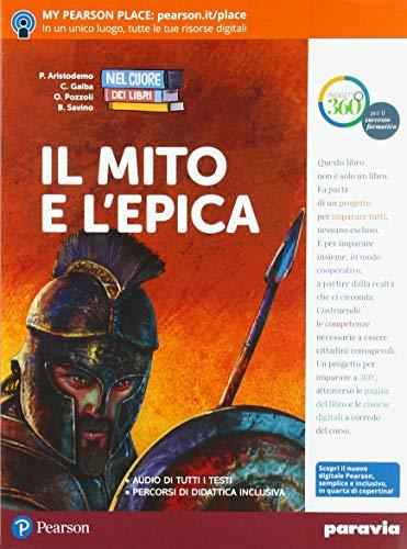 9788839531728: Nel cuore dei libri. Valori, generi, temi. Mito e epica. Per la Scuola media. Con ebook. Con espansione online