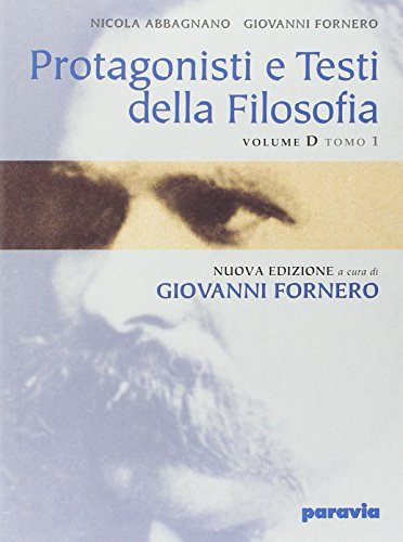 9788839533142: Protagonisti e testi della filosofia. Modulo D1: Da Nietzsche all'esistenzialismo. Per i Licei e gli Ist. Magistrali