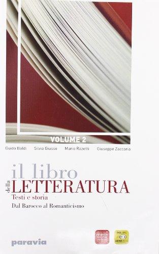 9788839533593: Il libro della letteratura. Per le Scuole superiori. Con espansione online: 2