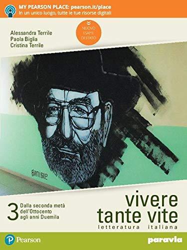9788839535900: Vivere tante vite. Letteratura italiana. Per le Scuole superiori. Con e-book. Con espansione online (Vol. 3)