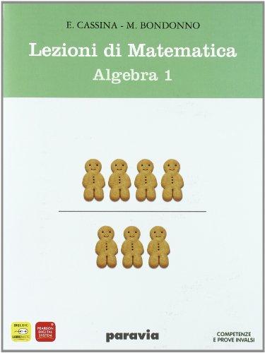 9788839540409: Lezioni di matematica. Algebra. Materiali per il docente. Con mymathlab-Prove INVALSI. Per gli Ist. tecnici: 1