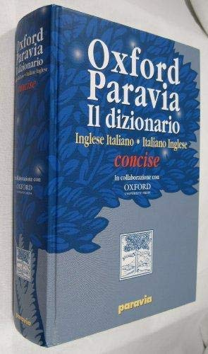 9788839550385: Oxford Paravia Il dizionario [Concise Oxford Paravia Italian Dictionary]