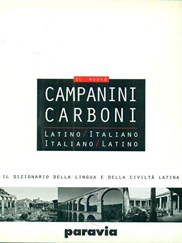 9788839550477: Il nuovo Campanini Carboni. Latino-italiano, italiano-latino