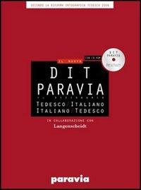 9788839550491: DIT Paravia. Il dizionario tedesco-italiano e italiano-tedesco. Ediz. bilingue. Con CD-ROM