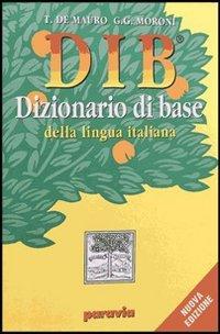 9788839550743: DIB. Dizionario illustrato della lingua italiana